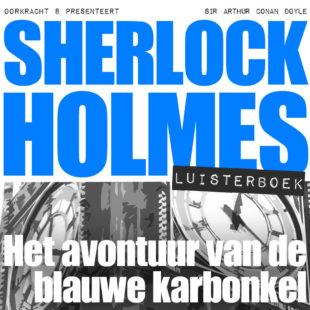 Sherlock Holmes luisterboek: Het avontuur van de blauwe karbonkel