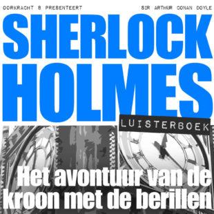 Sherlock Holmes luisterboek: Het avontuur van de kroon met de berillen