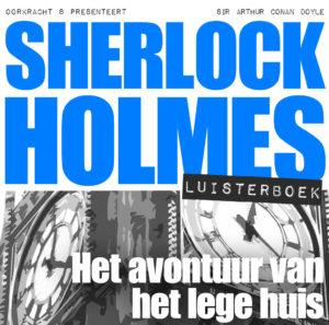Sherlock Holmes - Het avontuur van het lege huis luisterboek